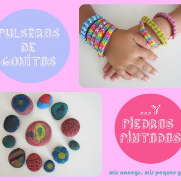 """Pulseras de """"Gomitas"""" y Piedras pintadas (Regalos para 7, parte 3)"""