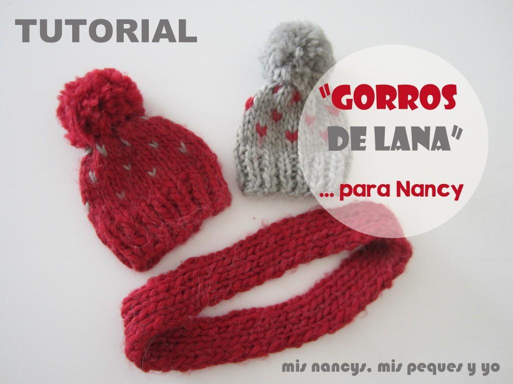 mis nancys, mis peques y yo, tutorial gorros de lana y bufanda para nancy