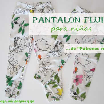 "Pantalón fluido para niñas de ""Patrones mujer"""