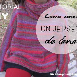 Tutorial DIY: Como coser un jersey de lana
